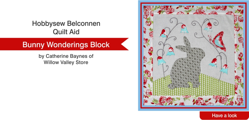 Hobbysew Belconnen Quilt Aid - Bunny Wonderings Block by Catherine Baynes of Willow Valley Store.